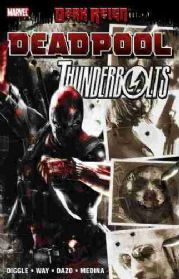 Dark Reign Deadpool Thunderbolts Graphic Novel TP Trade Paperback Marvel Comics